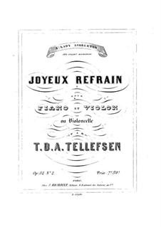 Joyeux refrain, Op.32 No.2: Joyeux refrain by Thomas Tellefsen