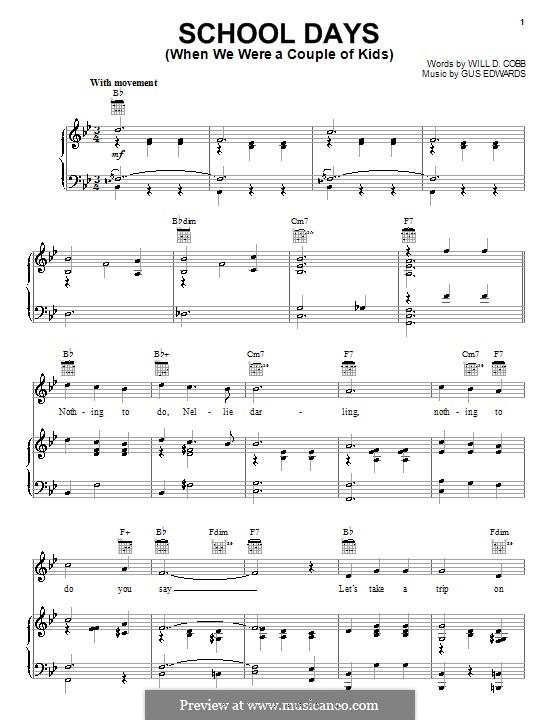 School Days (When We Were a Couple of Kids): Para vocais e piano (ou Guitarra) by Gus Edwards