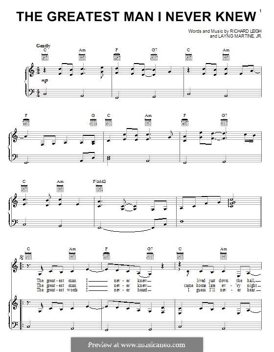 The Greatest Man I Never Knew: Para vocais e piano (ou Guitarra) by Layng Martine Jr., Richard Leigh