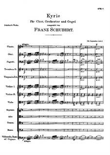 Kyrie for Choir, Orchestra and Organ in D Minor, D.31: Kyrie for Choir, Orchestra and Organ in D Minor by Franz Schubert