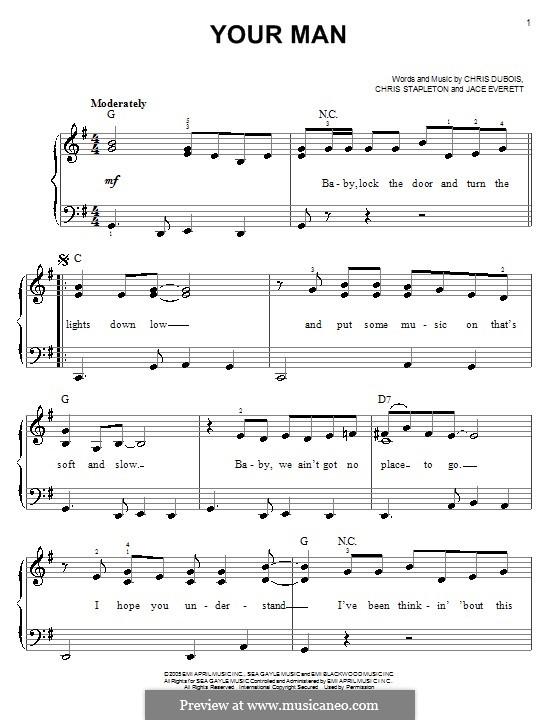 Your Man: Facil para o piano by Chris DuBois, Chris Stapleton, Jace Everett