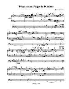 Toccata and Fugue in D Minor: Toccata and Fugue in D Minor by James Burke