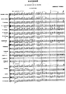Overture to 'Raymond ou Le secret de la Reine9: partitura completa by Ambroise Thomas