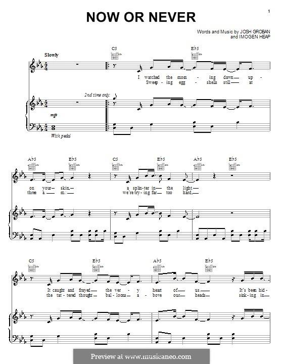 Now or Never: Para vocais e piano (ou Guitarra) by Imogen Heap, Josh Groban