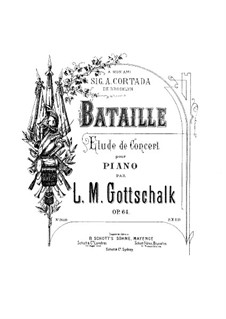 Bataille, Op.64: Bataille by Louis Moreau Gottschalk