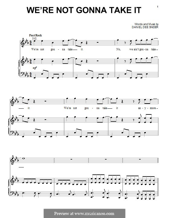 We're Not Gonna Take It (Twisted Sister): Para vocais e piano (ou Guitarra) by Daniel Dee Snider