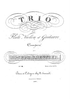 Trio for Flute, Violin and Guitar No.3 in D Major: Trio for Flute, Violin and Guitar No.3 in D Major by Joseph Kreutzer