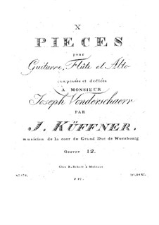 Ten Pieces for Guitar, Flute and Viola, Op.12: Ten Pieces for Guitar, Flute and Viola by Joseph Küffner