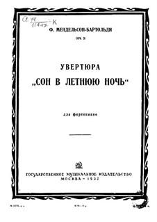 Ein Sommernachtstraum (Midsummer Night's Dream), Op.21: Overture, para piano by Felix Mendelssohn-Bartholdy