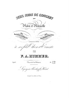 Two Concert Duet for Violin and Cello, Op.67: Two Concert Duet for Violin and Cello by Friedrich August Kummer