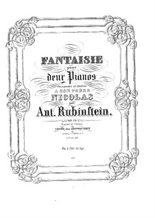 Fantasia in F Minor for Two Pianos Four Hands, Op.73: Fantasia in F Minor for Two Pianos Four Hands by Anton Rubinstein