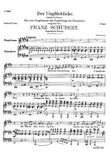 Der Unglückliche (The Unhappy One), D.489: Der Unglückliche (The Unhappy One) by Franz Schubert