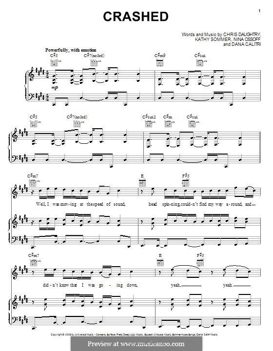 Crashed (Daughtry): Para vocais e piano (ou Guitarra) by Chris Daughtry, Dana Calitri, Kathy Sommer, Nina Ossoff