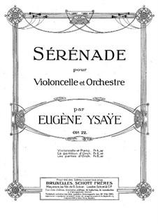 Serenade for Cello and Piano, Op.22: Serenade for Cello and Piano by Eugène Ysaÿe