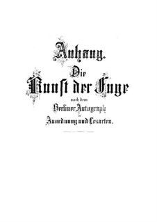 The Art of Fugue, BWV 1080: Appendix for Harpsichord by Johann Sebastian Bach