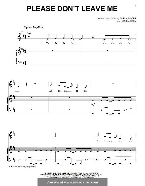 Please Don't Leave Me (Pink): Para vocais e piano (ou Guitarra) by Alecia Moore, Max Martin