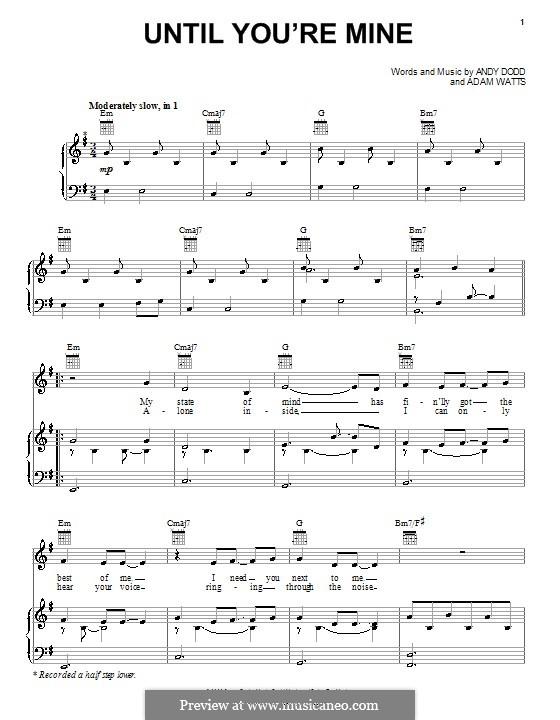 Until You're Mine (Demi Lovato): Para vocais e piano (ou Guitarra) by Adam Watts, Andrew Dodd