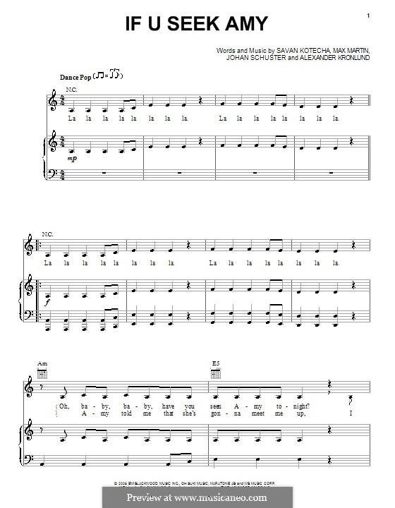 If U Seek Amy (Britney Spears): Para vocais e piano (ou Guitarra) by Shellback, Alexander Kronlund, Max Martin, Savan Kotecha