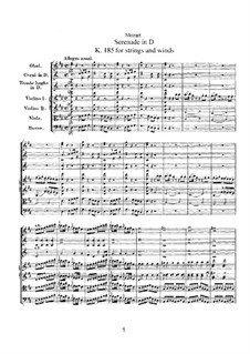 Serenade for Strings and Winds No.3 in D Major, K.185: Serenade for Strings and Winds No.3 in D Major by Wolfgang Amadeus Mozart