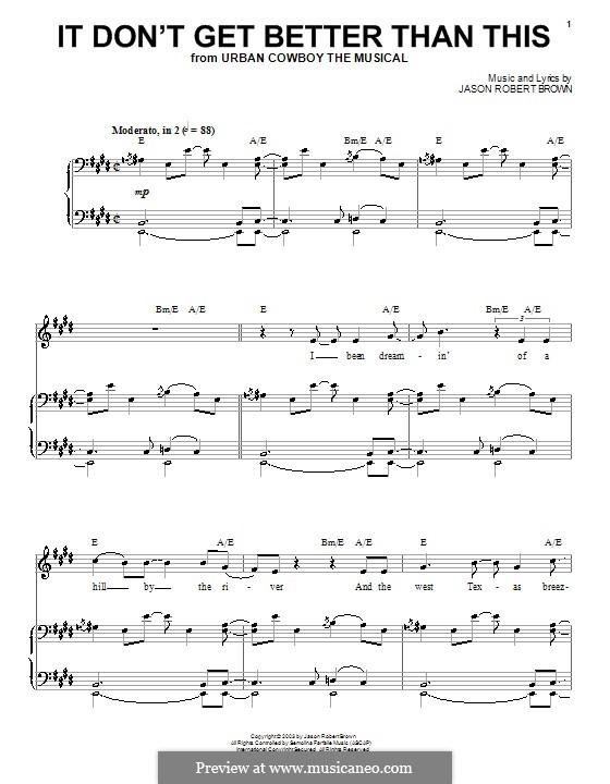 It Don't Get Better Than This: Para vocais e piano (ou Guitarra) by Jason Robert Brown
