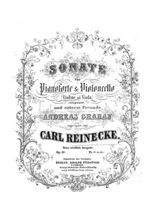 Sonata for Cello (or Violin, or Viola) and Piano, Op.42: Sonata for Cello (or Violin, or Viola) and Piano by Carl Reinecke