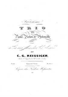 Piano Trio No.3, Op.40: Piano Trio No.3 by Carl Gottlieb Reissiger