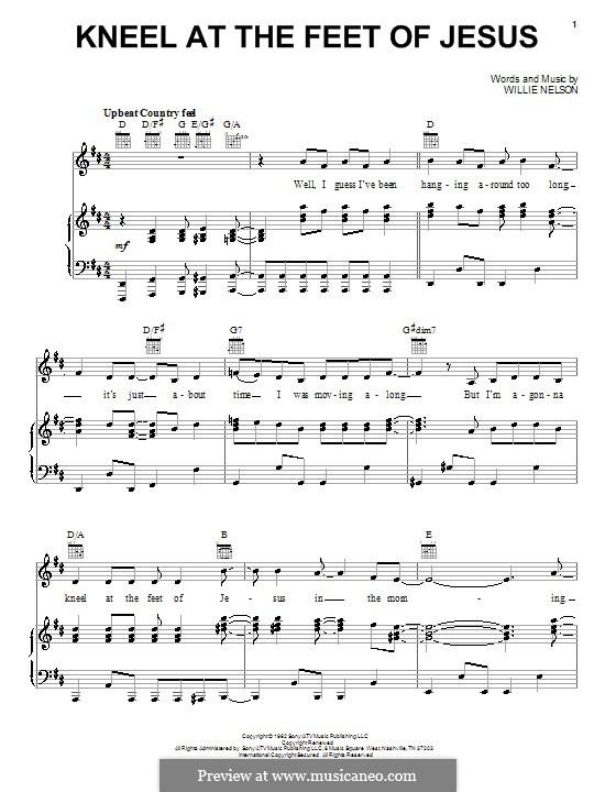 Kneel at the Feet of Jesus: Para vocais e piano (ou Guitarra) by Willie Nelson