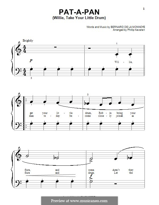 Pat-a-Pan (Willie, Take Your Little Drum): para piano (versão facil) by Bernard de la Monnoye