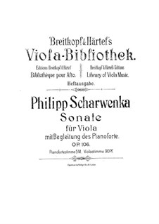 Sonata for Viola and Piano in G Minor, Op.106: Sonata for Viola and Piano in G Minor by Philipp Scharwenka