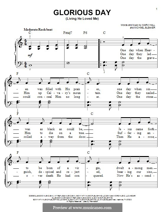 Glorious Day (Living He Loved Me): For easy piano (Casting Crowns) by Mark Hall, Michael Bleaker