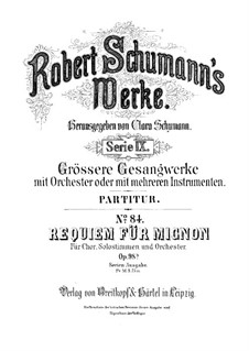 Requiem for Mignon, Op.98b: Partitura completa by Robert Schumann