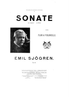 Sonata for Cello and Piano in A Major, Op.58: Parte de solo, score for two performers by Emil Sjögren