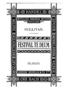 Festival Te Deum: Festival Te Deum by Arthur Seymour Sullivan