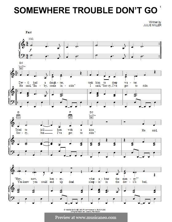 Somewhere Trouble Don't Go: Para vocais e piano (ou Guitarra) by Julie Miller