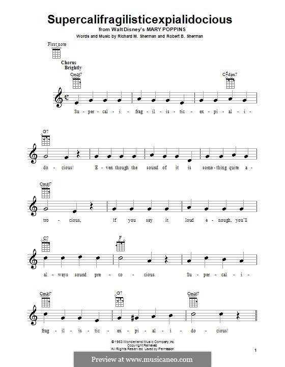 Supercalifragilisticexpialidocious (from Mary Poppins): para ukulele by Richard M. Sherman, Robert B. Sherman