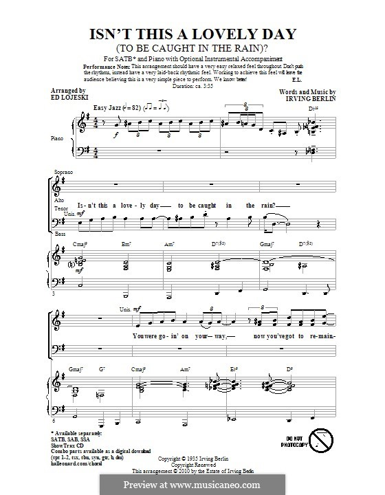 Isn't This a Lovely Day (To Be Caught in the Rain?): coral SATB by Irving Berlin