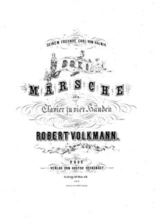 Three Marches, Op.40: Three Marches by Robert Volkmann
