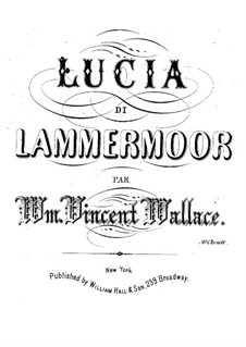 Fantasia on Theme from 'Lucia di Lammermoor' by Donizetti: Fantasia on Theme from 'Lucia di Lammermoor' by Donizetti by William Vincent Wallace