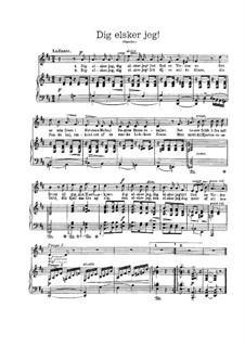 Dig elsker jeg (I Love You), EG 127: Dig elsker jeg (I Love You) by Edvard Grieg