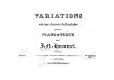 Variations on a Dutch Song, Op.21: Variations on a Dutch Song by Johann Nepomuk Hummel