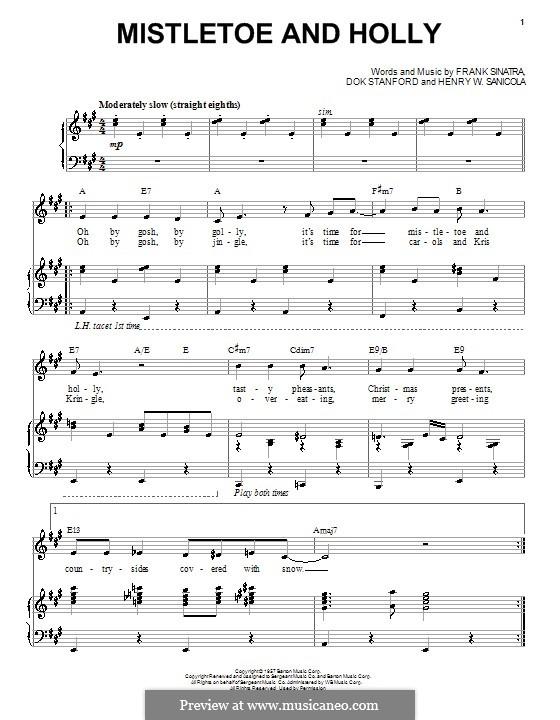 Mistletoe and Holly (Frank Sinatra): Para vocais e piano by Dok Stanford, Henry W. Sanicola