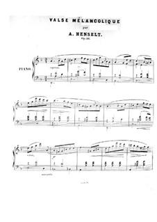 Valse mélancholique, Op.36: Valse mélancholique by Adolf von Henselt