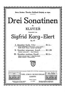 Sonatina for Piano No.1, Op.67: Sonatina for Piano No.1 by Sigfrid Karg-Elert