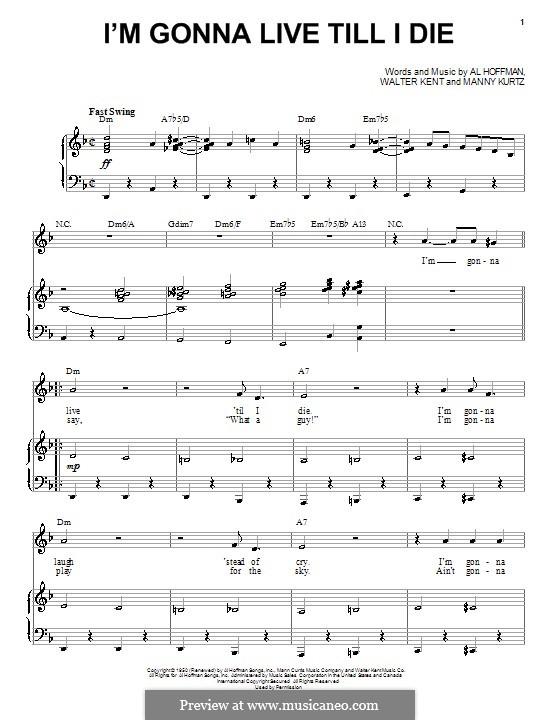 I'm Gonna Live Till I Diel (Frank Sinatra): Para vocais e piano by Al Hoffman, Manny Kurtz, Walter Kent