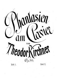 Fantasias, Op.36: Fantasias by Theodor Kirchner