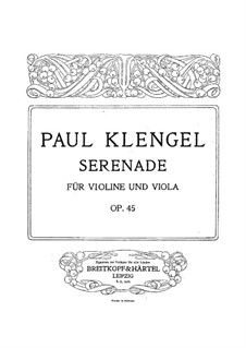 Serenade for Violin and Viola, Op.45: Serenade for Violin and Viola by Paul Klengel