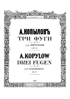 Three Fugues, Op.12: set completo by Alexander Kopylov