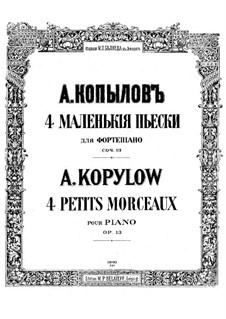 Four Pieces, Op.13: quatro peças by Alexander Kopylov
