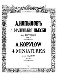Four Miniatures, Op.17: Four Miniatures by Alexander Kopylov