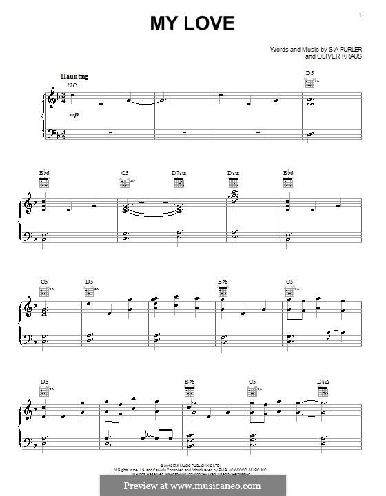 My Love (Sia): Para vocais e piano (ou Guitarra) by Oliver Kraus, Sia Furler